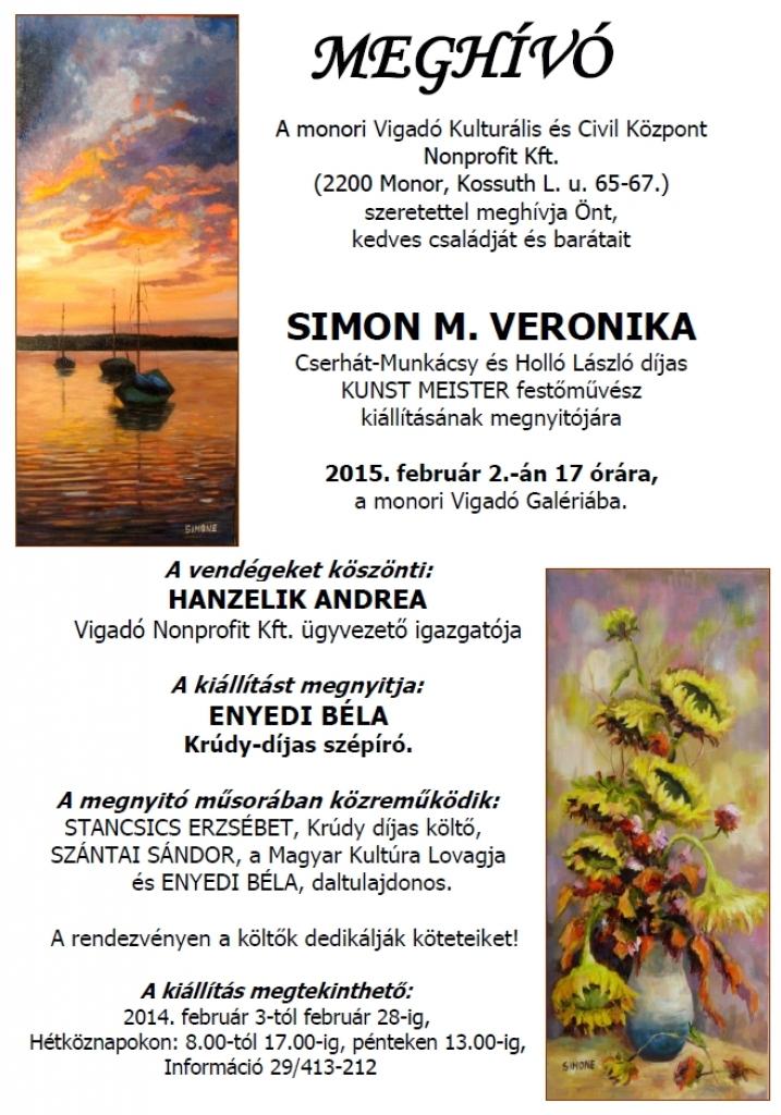 SIMON M. VERONIKA Cserhát-Munkácsy és Holló László díjas KUNST MEISTER festőművész kiállítása