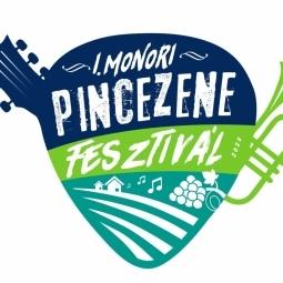 I. Monori Pincezene Fesztivál